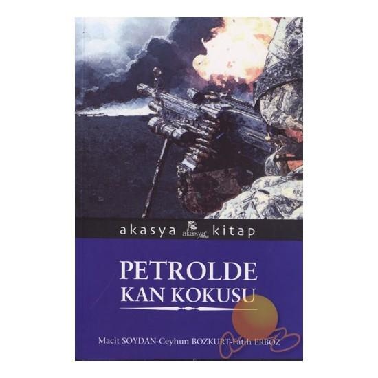 Petrolde Kan Kokusu
