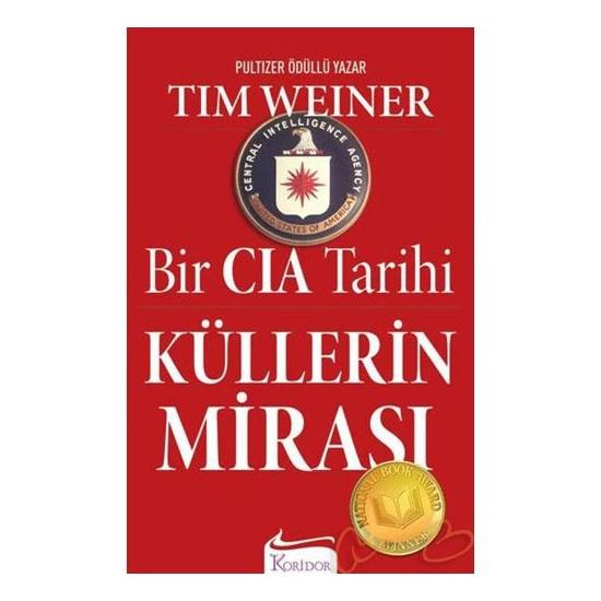 Küllerin Mirası - Bir CIA Tarihi
