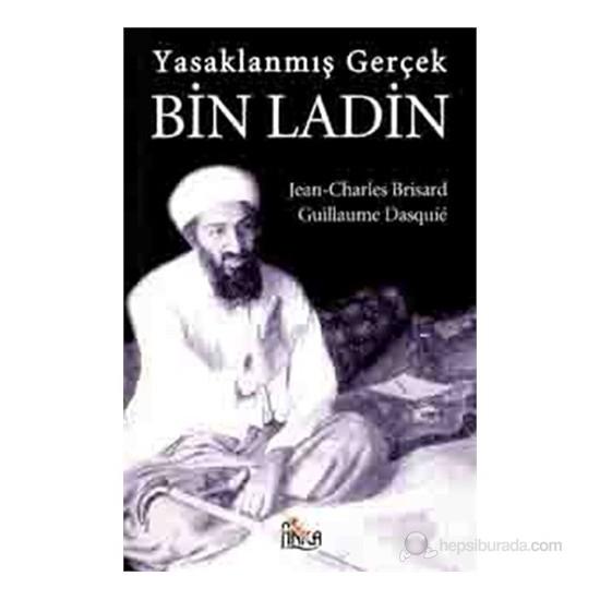 Yasaklanmış Gerçek Bin Ladin (Ben Laden - La Verite Interdite)-Jean-Charles Brisard