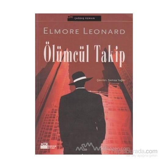 Ölümcül Takip-Elmore Leonard