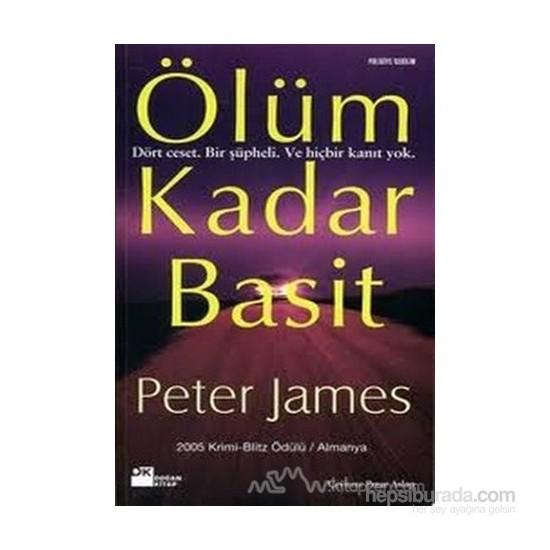 Ölüm Kadar Basit-Peter James