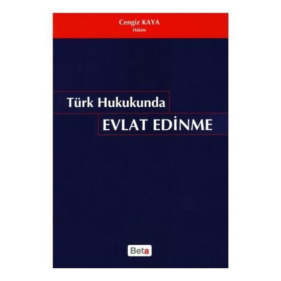 Türk Hukukunda Evlat Edinme