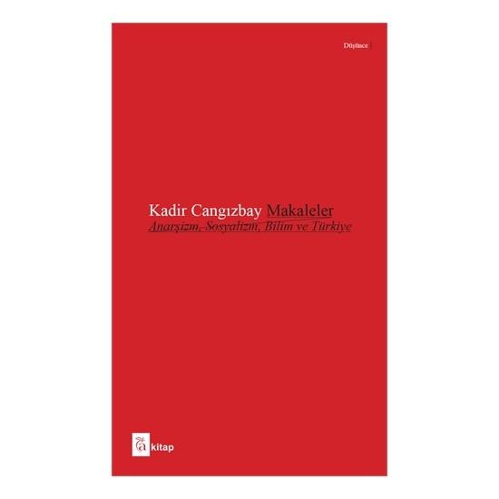 Makaleler Anarşizm, Sosyalizm, Bilim ve Türkiye