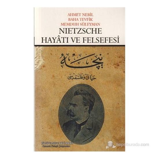 Nietzsche Hayatı ve Felsefesi - Memduh Süleyman