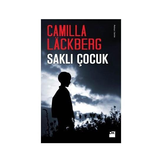 Saklı Çocuk - Camilla Lackberg