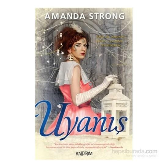 Uyanış-Amanda Strong