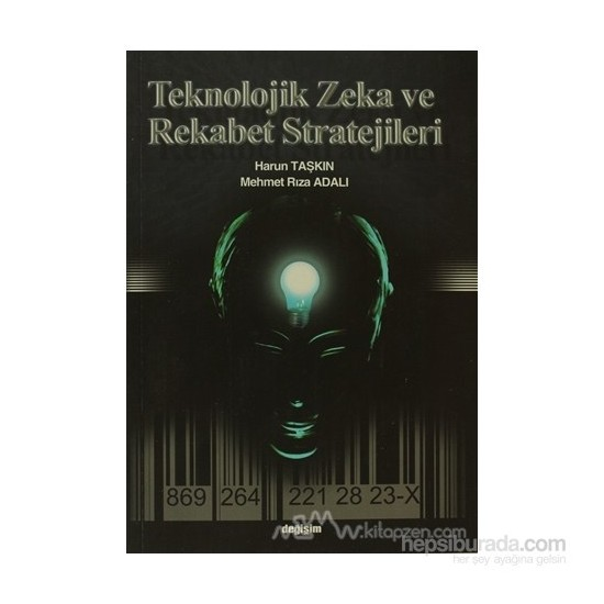 Teknolojik Zeka Ve Rekabet Stratejileri-Mehmet Rıza Adalı