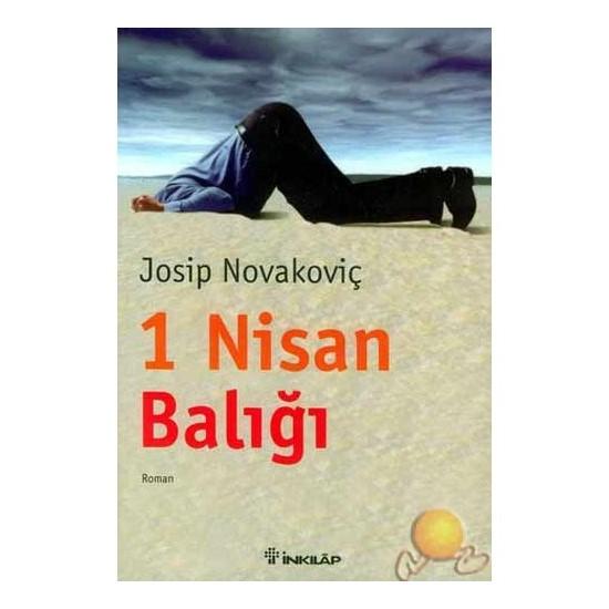 1 Nisan Balığı ( Arpıl Fool'S Day )-Josip Novakoviç