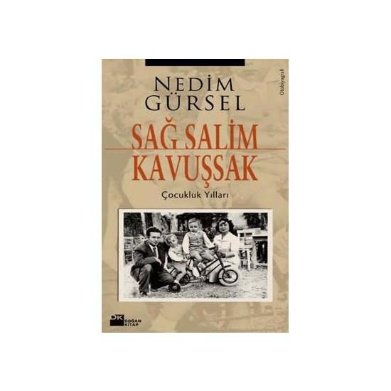 Sağ Salim Kavuşsak