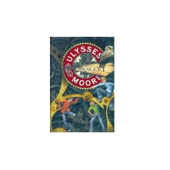 Ulysses Moore 3 - Aynalar Evi - Ulysses Moore