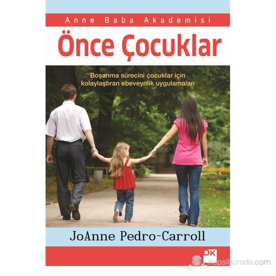 Önce Çocuklar-Joanne Pedro Carol