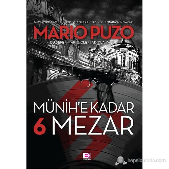 Münih'E Kadar 6 Mezar-Mario Puzo