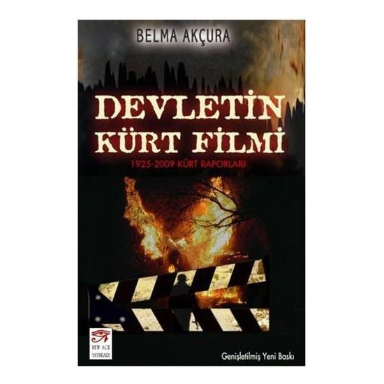 Devletin Kürt Filmi / 1925 - 2009 Kürt Raporları