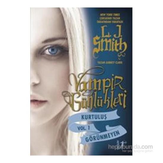 Vampir Günlükleri - Kurtuluş-Görünmeyen - L. J. Smith