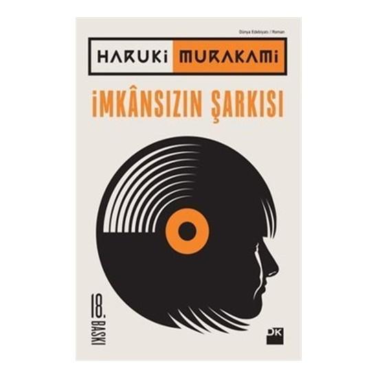 İmkansızın Şarkısı - Haruki Murakami