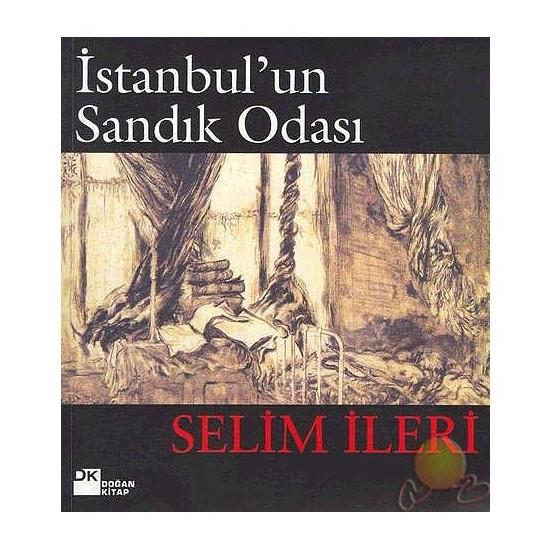 İstanbul'Un Sandık Odası-Selim İleri