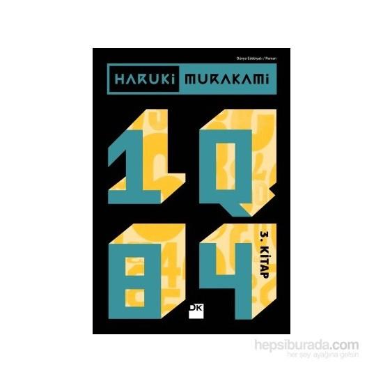 Haruki Murakami: 1Q84 (3. Kitap) - Haruki Murakami