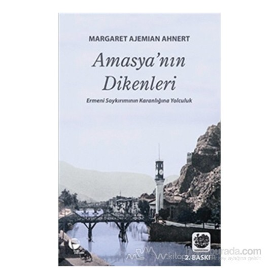 Amasya'Nın Dikenleri-Margaret Ajemian Ahnert