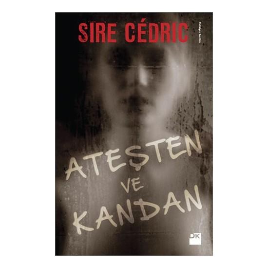 Ateşten Ve Kandan-Sire Cedric