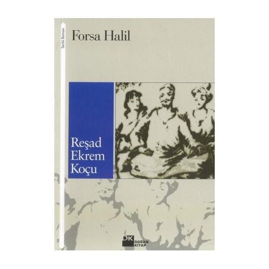 Forsa Halil-Reşad Ekrem Koçu