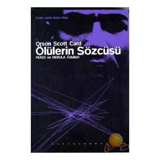 Ölülerin Sözcüsü - Orson Scott Card