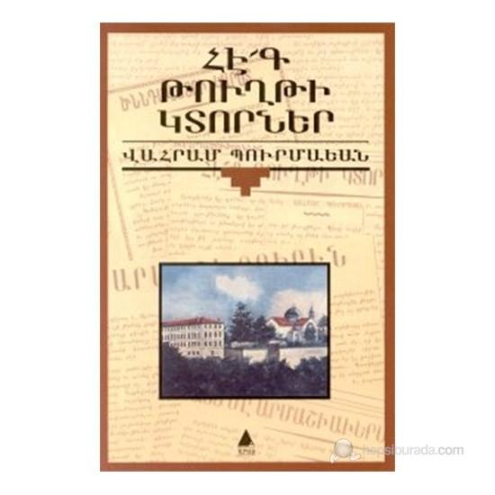 Hek Tuğti Gıdorner (Zavallı Kağıt Parçaları)-Vahram Burmayan