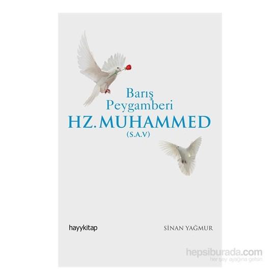 Barış Peygamberi Hz. Muhammed (S.A.V.)-Sinan Yağmur