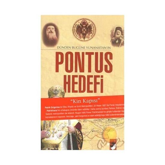 Dünden Bugüne Yunanistan'ın Pontus Hedefi