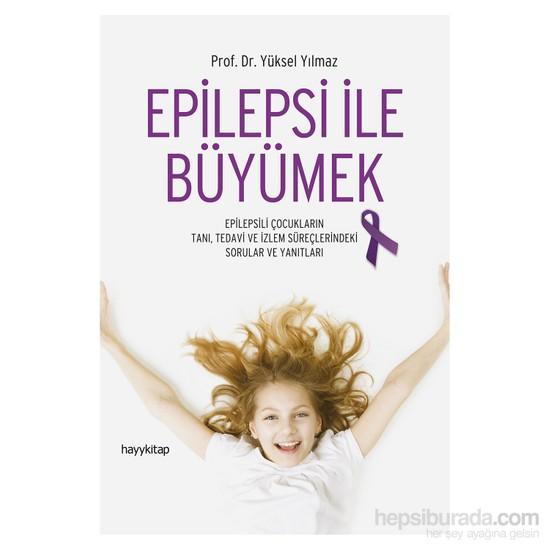Epilepsi İle Büyümek-Yüksel Yılmaz