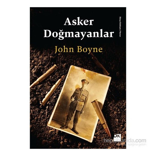 Asker Doğmayanlar-John Boyne