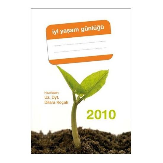 İyi Yaşam Günlüğü 2010 (Ciltli)