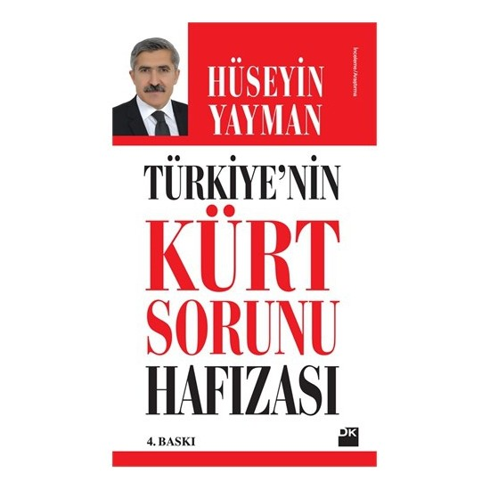 Türkiye'nin Kürt Sorunu Hafızası - Hüseyin Yayman