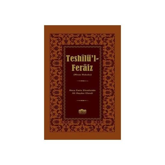Teshilü'I-Feraiz (Miras Hukuku)-Ali Haydar Efendi