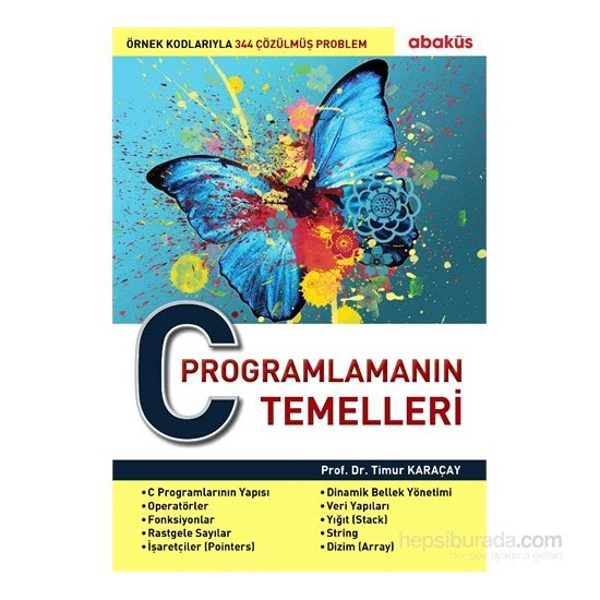 C Programlamanın Temelleri - Timur Karaçay