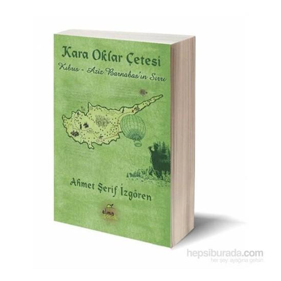 Kara Oklar Çetesi - 2 - Kıbrıs-Aziz Barnabas'ın Sırrı