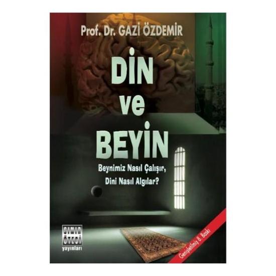 Din Ve Beyin - Gazi Özdemir Ekitap İndir | PDF | ePub | Mobi