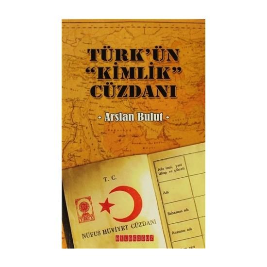 Türk'ün Kimlik Cüzdanı