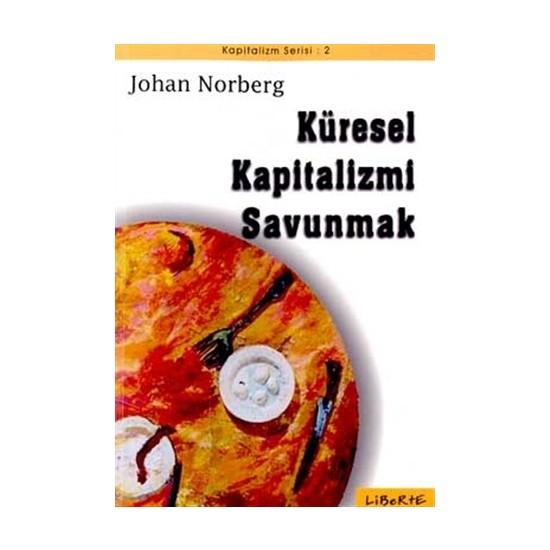 Küresel Kapitalizmi Savunmak