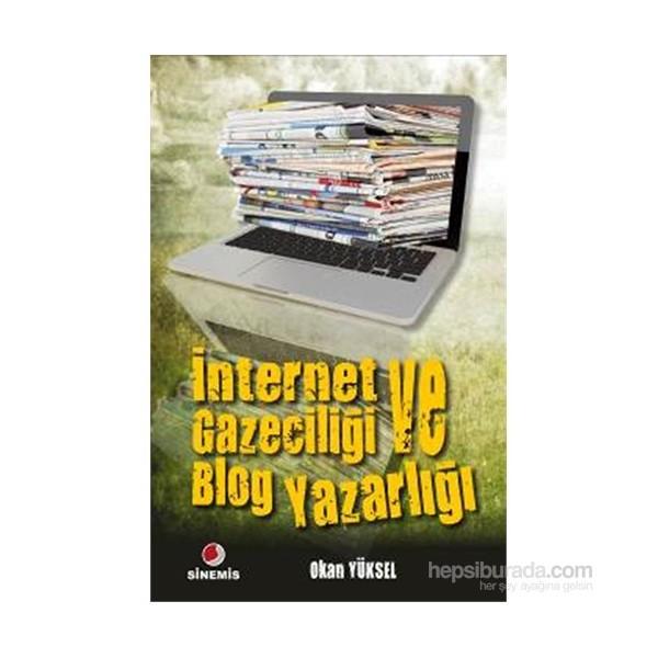 internet gazeteciliği ve blog yazarlığı