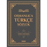 Osmanlıca Türkçe Sözlük - Ahmet Eryüksel