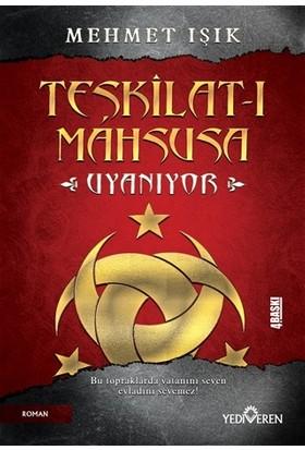 Teşkilat-I Mahsusa Uyanıyor - Mehmet Işık