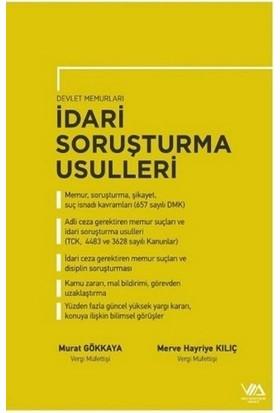 Vergi Müfettişleri Derneği Yayınları Devlet Memurlari Idari Soruşturma Usulleri - Murat Gökkaya - Merve Hayriye Kiliç