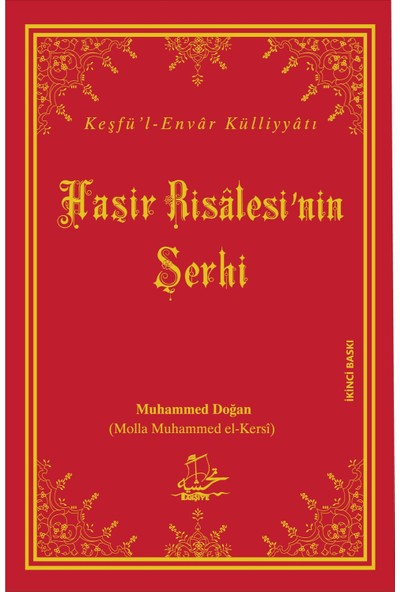 Onuncu Söz, Haşir Risâlesi'nin Şerhi - El-Hâc Molla Muhammed Ali Doğan