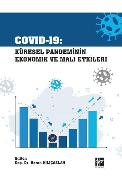 Küresel Pandeminin Ekonomik ve Mali Etkileri - Harun Kılıçaslan