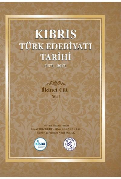Kıbrıs Türk Edebiyatı Tarihi (1571 - 2017) Beş Cilt Takım - Ismail Bozkurt