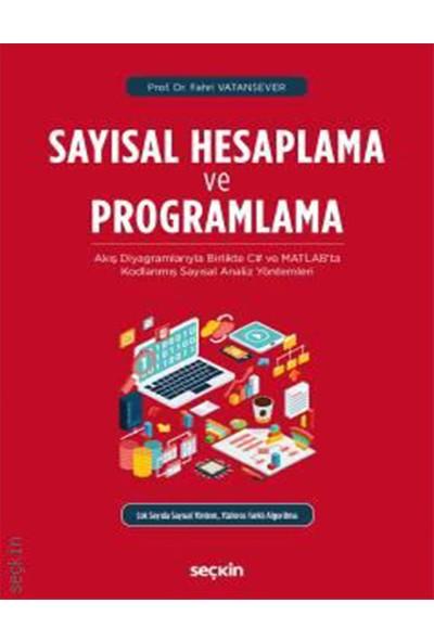 Sayısal Hesaplama ve Programlama - Fahri Vatansever