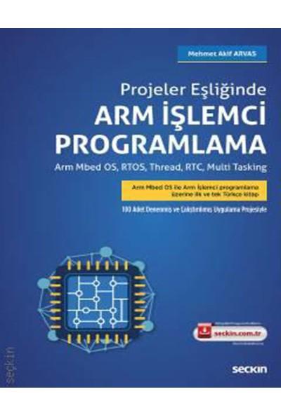 Projeler Eşliğinde Arm Işlemci Programlama - Mehmet Akif Arvas