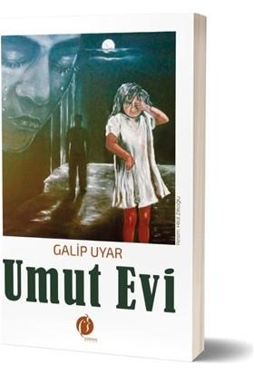 Umut Evi - Galip Uyar