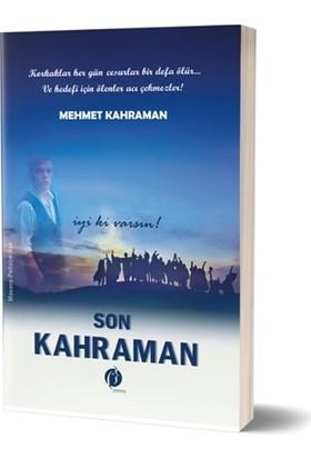 Son Kahraman - Mehmet Kahraman