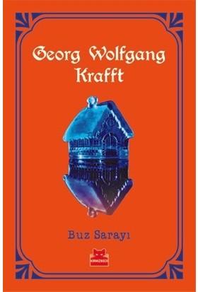 Buz Sarayı - Georg Wolfgang Krafft